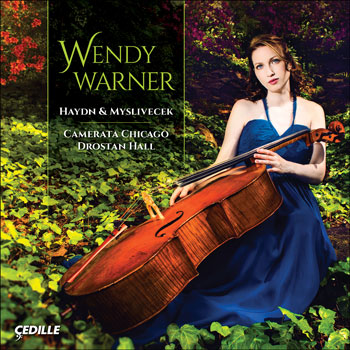 Haydn & Myslivecek Camerata Chicago CD with Wendy Warner